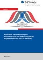 Arbeitsmedizinische Untersuchungen bei fliegendem Personal