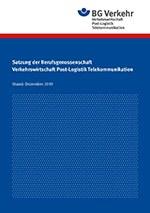 Satzung der Berufsgenossenschaft Verkehrswirtschaft Post-Logistik Telekommunikation