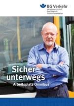 Sicher unterwegs - Arbeitsplatz Omnibus