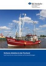 Sicheres Arbeiten in der Fischerei