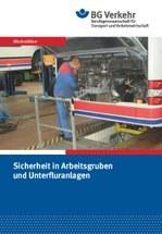 Sicherheit in Arbeitsgruben und Unterfluranlagen