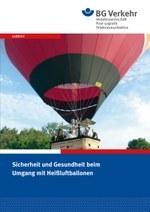 Sicherheit und Gesundheit beim Umgang mit Heißluftballonen