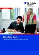 Sicherheits-Check. Handlungshilfe zur Gefährdungsbeurteilung (bisher BGI 5161)