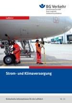 Sicherheits-Info für die Luftfahrt Nr. 02: Strom- und Klimaversorgung