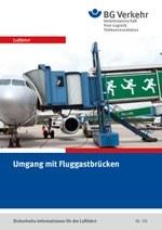 Sicherheits-Info für die Luftfahrt Nr. 08: Umgang mit Fluggastbrücken
