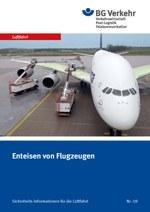 Sicherheits-Info für die Luftfahrt Nr. 09: Enteisen von Flugzeugen