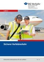 Sicherheits-Info für die Luftfahrt Nr. 10: Sicherer Vorfeldverkehr