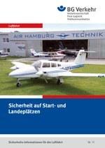 Sicherheits-Info für die Luftfahrt Nr. 11: Sicherheit auf Start- und Landeplätzen