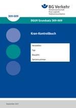 DGUV Grundsatz 309-009 - Kran-Kontrollbuch