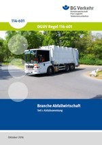 DGUV Regel 114-601 - Branche Abfallwirtschaft - Teil I: Abfallsammlung
