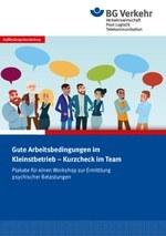 Gute Arbeitsbedingungen im Kleinstbetrieb – Kurzcheck im Team (psychische Belastungen)