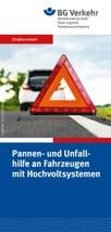 Pannen- und Unfallhilfe an Fahrzeugen mit Hochvoltsystemen