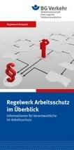 Regelwerk kompakt - Arbeitsschutz im Überblick