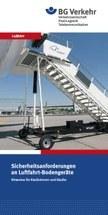 Sicherheitsanforderungen an Luftfahrt-Bodengeräte - Hinweise für Käuferinnen und Käufer
