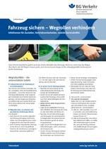 Faktenblatt Außendienst – Fahrzeug sichern – Wegrollen verhindern