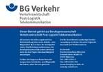 Aushang Bezirksverwaltung München: Dieser Betrieb gehört zur BG Verkehr