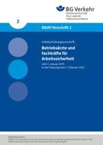 DGUV Vorschrift 2 - Betriebsärzte und Fachkräfte für Arbeitssicherheit (bisher BGV A2)