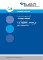 DGUV Vorschrift 40 - Taucherarbeiten (bisher BGV C23)