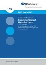DGUV Vorschrift 65 - Druckluftbehälter auf Wasserfahrzeugen (bisher BGV D22)