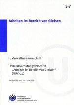 DGUV Vorschrift 78 - Arbeiten im Bereich von Gleisen (bisher GUV-V D33)