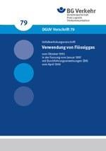 DGUV Vorschrift 79 - Verwendung von Flüssiggas