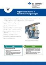 Unterweisungskarte E6: Allgemeine Gefahren in Abfallbehandlungsanlagen