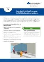 Unterweisungskarte E8: Innerbetrieblicher Transport in Abfallbehandlungsanlagen