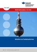 """Titeseite der DGUV Information 203-060 """"Arbeiten an Funkstandorten"""""""